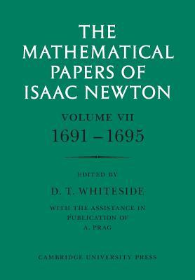 The Mathematical Papers Of Isaac Newton  by  Isaac Newton