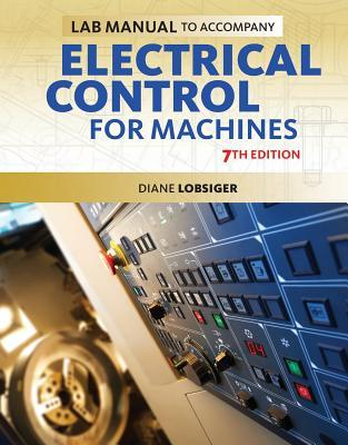 Electrical Control For Machines  by  Kenneth B. Rexford