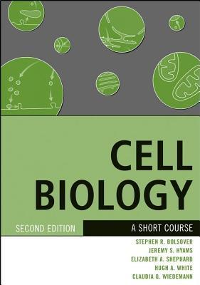 Cell Biology  by  Stephen R. Bolsover