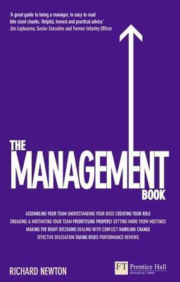Management Book: Mastering the Art of Leading Teams  by  Richard    Newton