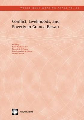 Conflict, Livelihoods, and Poverty in Guinea-Bissau  by  Q. Wodon