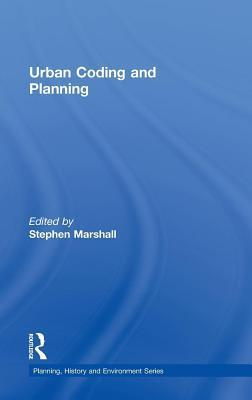 Urban Coding and Planning  by  Stephen Marshall