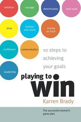 Playing to Win  by  Karren Brady