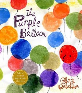 Purple Balloon  by  Chris Raschka