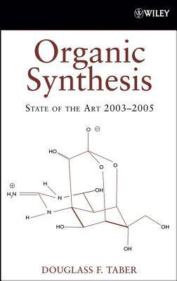 Organic Synthesis  by  Douglass F Taber
