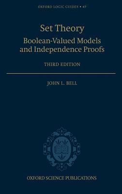 Set Theory: Boolean-Valued Models and Independence Proofs J.L. Bell