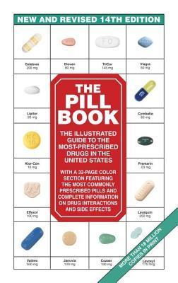 Pill Book (14th Edition): The Illustrated Guide to the Most-Prescribed Drugs in the United States Harold M Silverman
