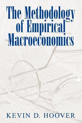 Methodology of Empirical Macroeconomics Kevin D. Hoover