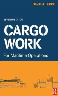 Cargo Work  by  D.J. House