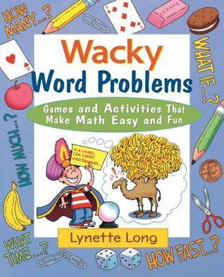 Wacky Word Problems  by  Lynette Long