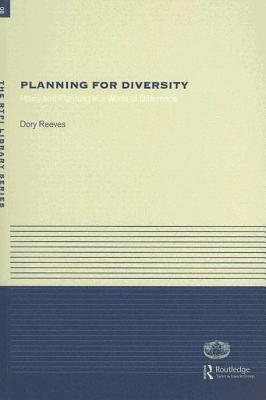 Planing for Diversity: Policy and Planing in a World of Difference Dory Reeves