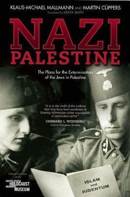 Nazi Palestine  by  Klaus-Michael Mallmann