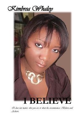 I Believe Kimbrea Whaley