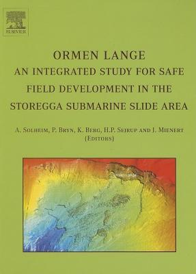 Ormen Lange - An Integrated Study for Safe Field Development in the Storegga Submarine Area  by  A. Solheim