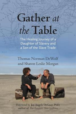 Gather at the Table Thomas Norman DeWolf