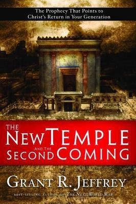 New Temple and the Second Coming  by  Grant R. Jeffrey