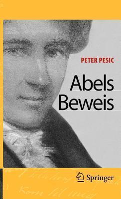 Abels Beweis Peter Pesic