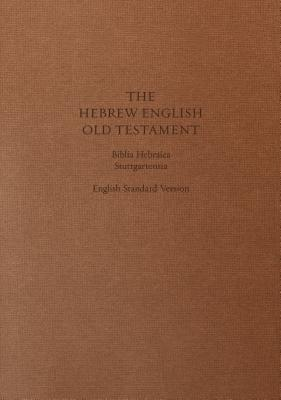 Hebrew-English Old Testament-PR-FL/ESV  by  Anonymous