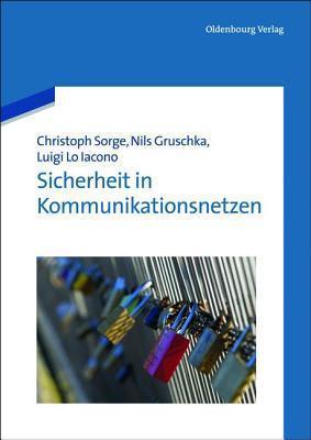 Sicherheit in Kommunikationsnetzen Christoph Sorge
