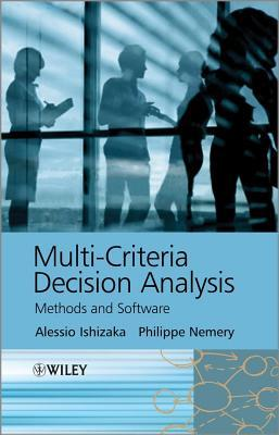 Multi-Criteria Decision Aid Methods for Modelling and Solving Business & Management Problems  by  Alessio Ishizaka