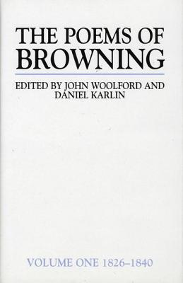 Poems of Browning: 1826-1840 John Woolford