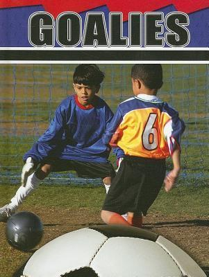 Goalies  by  Tom Greve