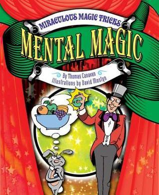 Mental Magic Thomas Canavan