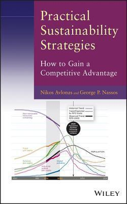 Practical Sustainability Strategies: How to Gain a Competitive Advantage Nikos Avlonas