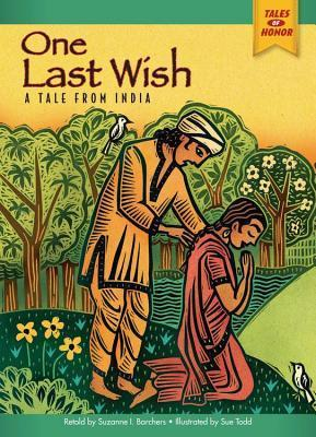 One Last Wish: A Tale from India  by  Suzanne I. Barchers