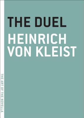 The Duel Heinrich von Kleist
