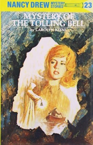 Mystery of the Tolling Bell (Nancy Drew, #23)  by  Carolyn Keene