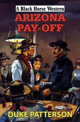 Arizona Pay-Off Duke Patterson