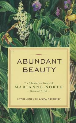 Abundant Beauty Marianne North