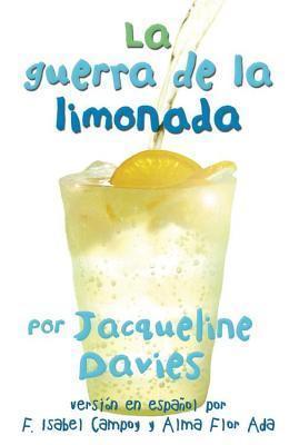 La Guerra de La Limonada Jacqueline Davies