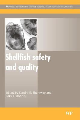 Shellfish Safety and Quality  by  Sandra E. Shumway
