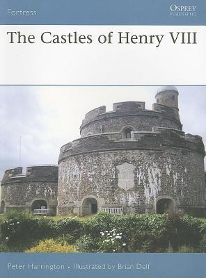 Castles of Henry VIII Peter Harrington