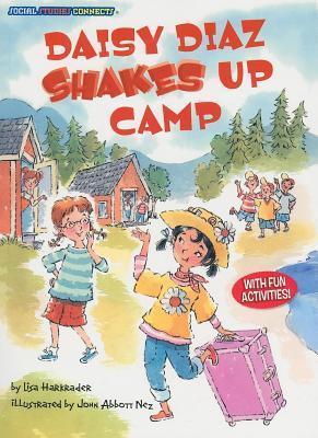 Daisy Diaz Shakes Up Camp  by  Lisa Harkrader
