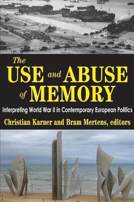 Use and Abuse of Memory Christian Karner