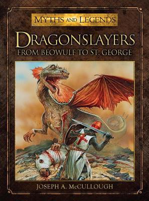 Dragonslayers  by  Joseph McCullough