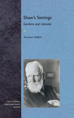 Shaws Settings: Gardens and Libraries  by  Tony J Stafford