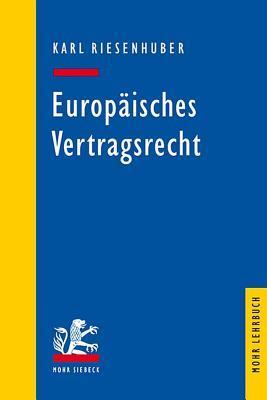 Das Prinzip Der Selbstverantwortung: Grundlagen Und Bedeutung Im Heutigen Privatrecht  by  Karl Riesenhuber