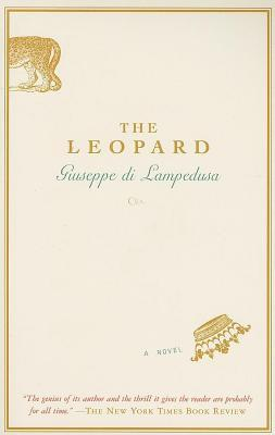 Leopard, The: A Novel  by  Giuseppe Tomasi di Lampedusa