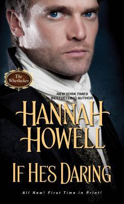 If Hes Daring  by  Hannah Howell