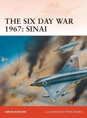 Six Day War 1967: Sinai Simon Dunstan