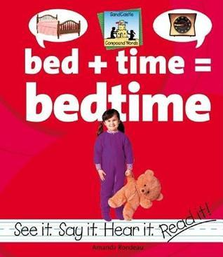 Bed + Time=bedtime  by  Amanda Rondeau