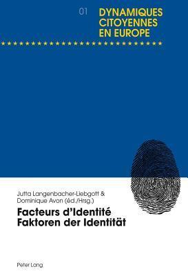 Facteurs D Identite Faktoren Der Identitat Dominique Avon