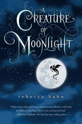 Creature of Moonlight  by  Rebecca   Hahn