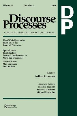 Effects of Personal Involvement in Narrative Discourse: A Special Issue of Discourse Processes  by  Max Louwerse