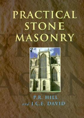 Practical Stone Masonry  by  Peter Hill