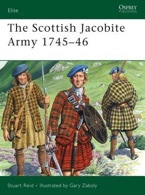 Scottish Jacobite Army 1745-46 Stuart Reid